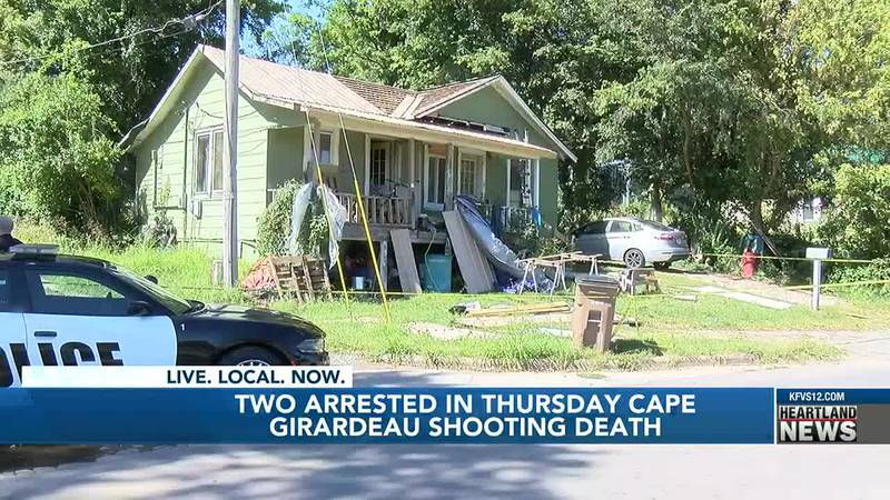 Two people were arrested in the deadly Cape Girardeau shooting.